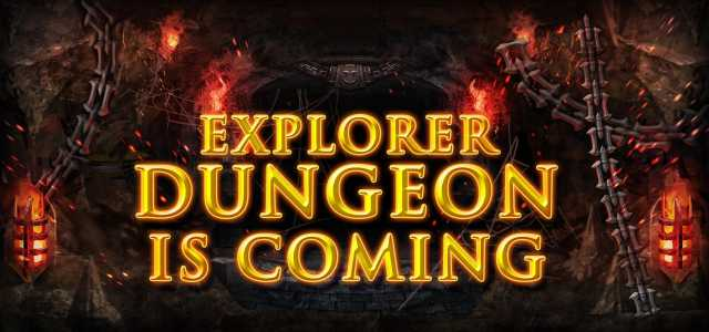 explorer dungeon is coming soon